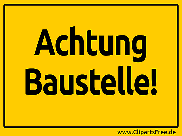 achtung baustelle schild. Black Bedroom Furniture Sets. Home Design Ideas
