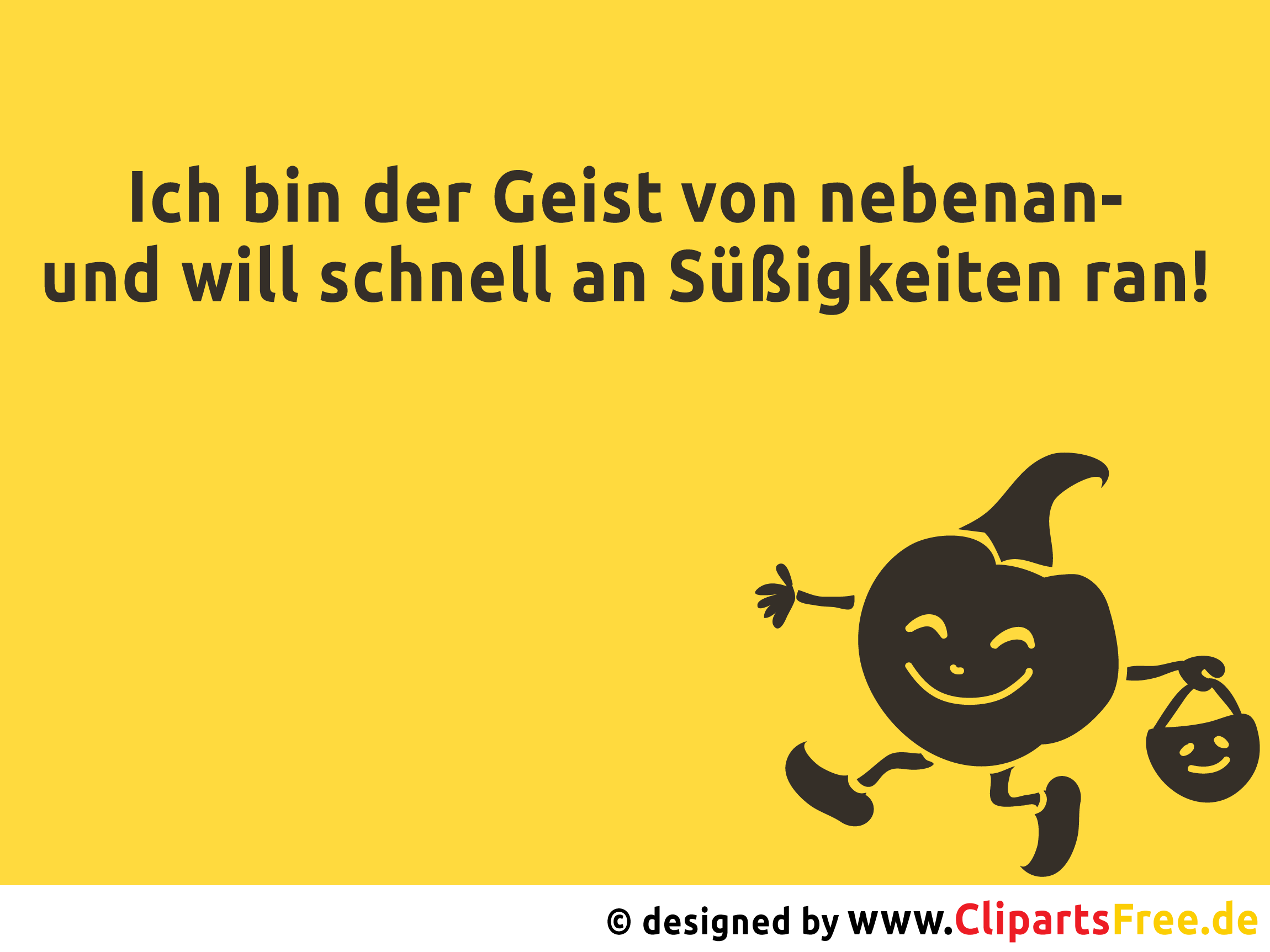lustiger spruch zu halloween. Black Bedroom Furniture Sets. Home Design Ideas