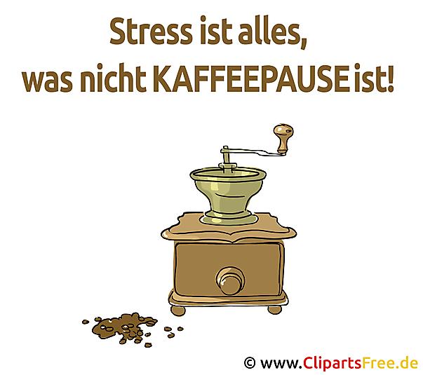 stress ist alles, was nicht kaffeepause ist - lustige sprüche