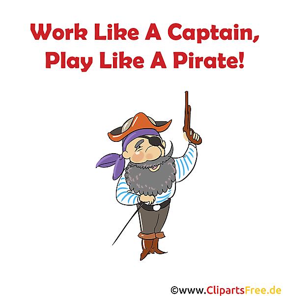 Work Like A Captain Play Like A Pirate Bild zum Drucken