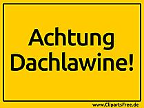 Achtung Dachlawine Schild