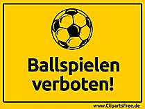 Ballspielen verboten Schild