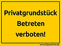 Privatgrundstueck Betreten verboten Schild