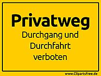 Privatweg Durchgang und Durchfahrt verboten Schild gelb
