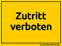 Zutritt verboten Schild